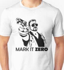 Mark It Zero Unisex T-Shirt