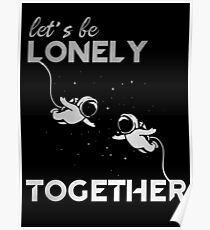 Lonely Together Poster