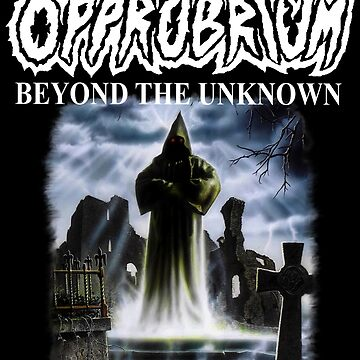Opprobrium - Beyond The Unknown (Different Cover Design) by opprobriumstore
