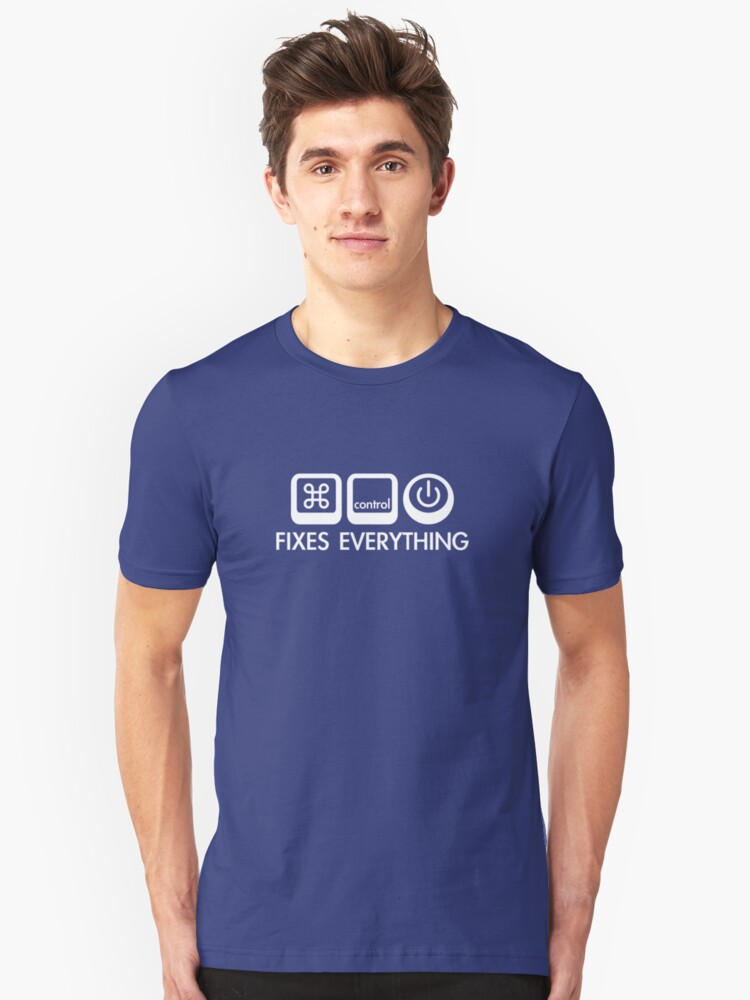 Command + Control + Power -> Fixes Everything Unisex T-Shirt Front