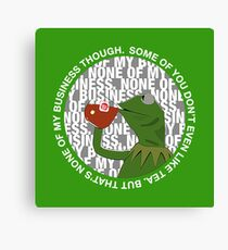 Kermit Sipping Tea (But that's none of my business) Canvas Print
