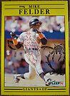 105 - Mike Felder by Foob's Baseball Cards