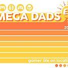 Mega Dads E3 by Adam Leonhardt
