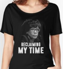 Reclaiming My Time T-Shirt - Waters Saying  Women's Relaxed Fit T-Shirt