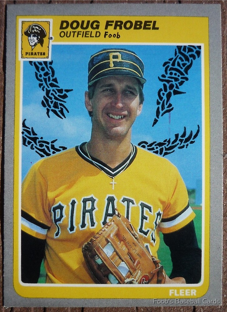 120 - Doug Frobel by Foob's Baseball Cards