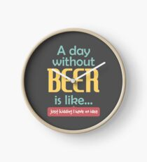 A Day without Beer Clock
