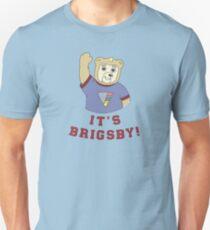 Its Brigsby Bear Unisex T-Shirt