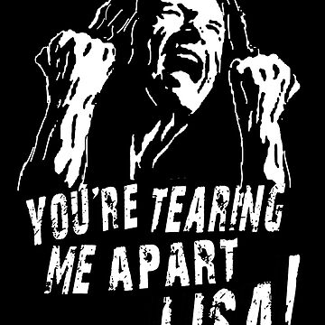 the room you're tearing me apart lisa by Kerryhuman