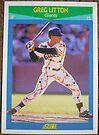 139 - Greg Litton by Foob's Baseball Cards