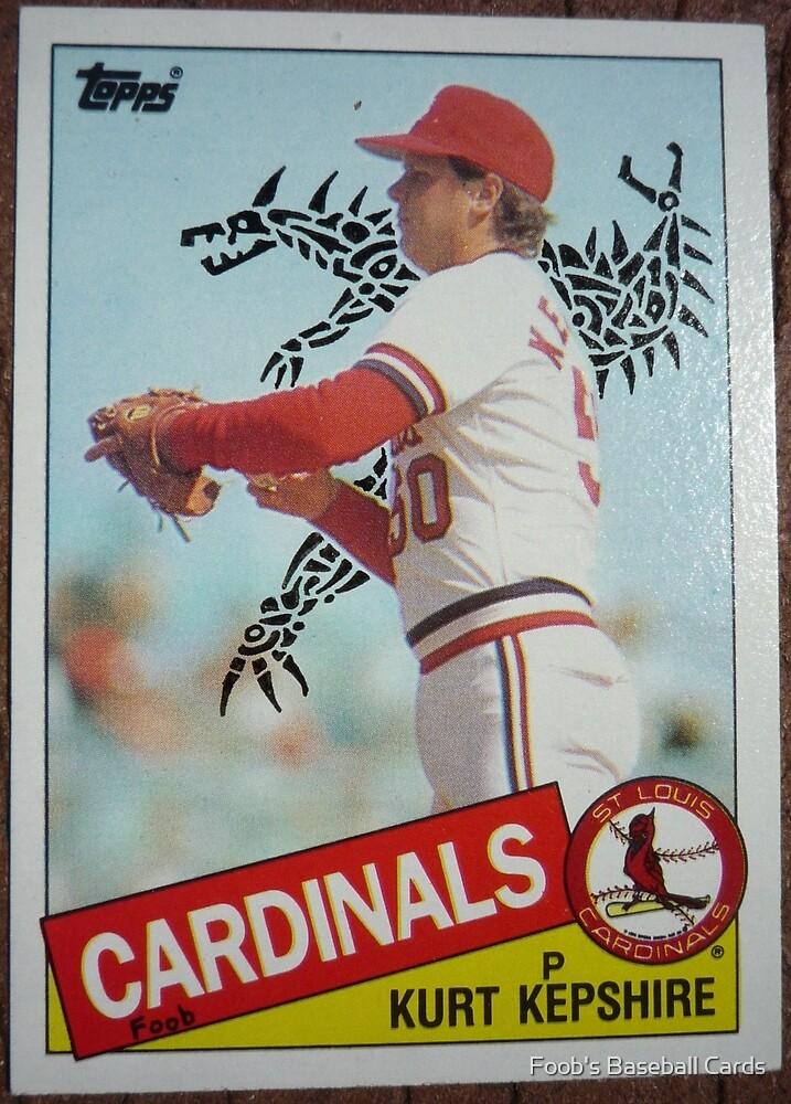 142 - Kurt Kepshire by Foob's Baseball Cards