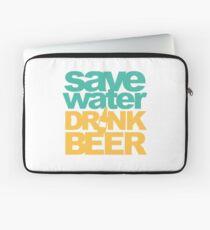 Save Water Drink Beer Laptop Sleeve