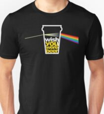 I wish you were beer. Unisex T-Shirt