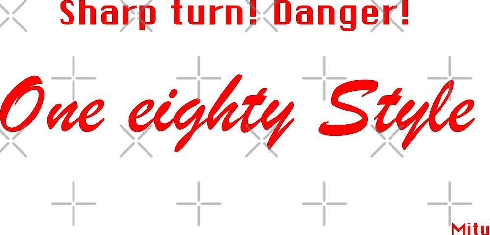One Eighty Style by merlz
