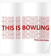 This is Bowling (There Are Rules) - Thank You Plastic Bag Poster