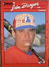 186 - Jim Dwyer by Foob's Baseball Cards