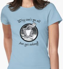 Going Oolong to Get Oolong Womens Fitted T-Shirt