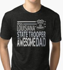 Louisiana State Police Louisiana State Trooper Awesome Dad Tri-blend T-Shirt