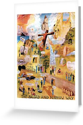 The Broad and Narrow Way by Peter Millward