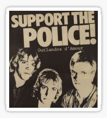Support The Police - Outlandos d' Amour Campaign Sticker