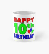 Happy 10th birthday Mug