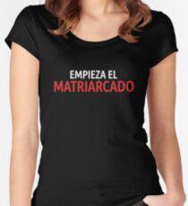 La Casa de Papel Empieza el Matriarcado Women's Fitted Scoop T-Shirt