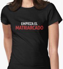 La Casa de Papel Empieza el Matriarcado Women's Fitted T-Shirt