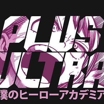 Plus Ultra - Uraraka by Pautyr