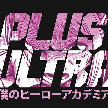 Plus Ultra - Uraraka 2 by Pautyr
