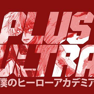 Plus Ultra - Todoroki by Pautyr