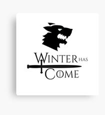 Game of Thrones - Winter has Come! Canvas Print