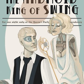 The Android King of Swing  by silk-sutures