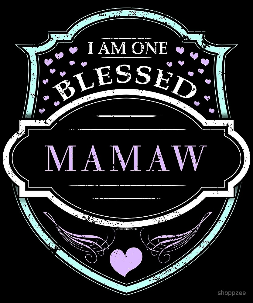 One Blessed Mamaw Shirt Grandma Gifts by shoppzee