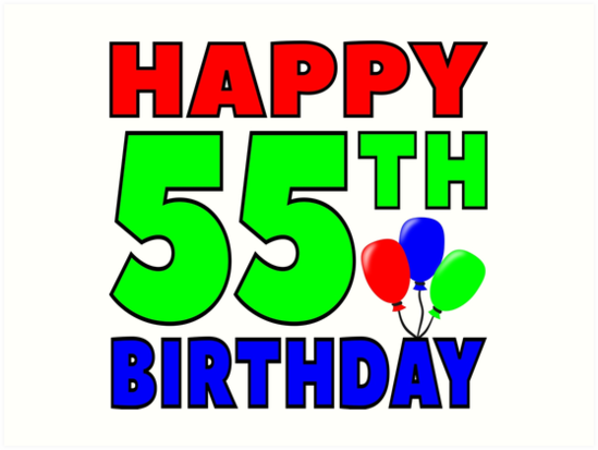 Happy 55th Birthday Art Prints By Wordpower900