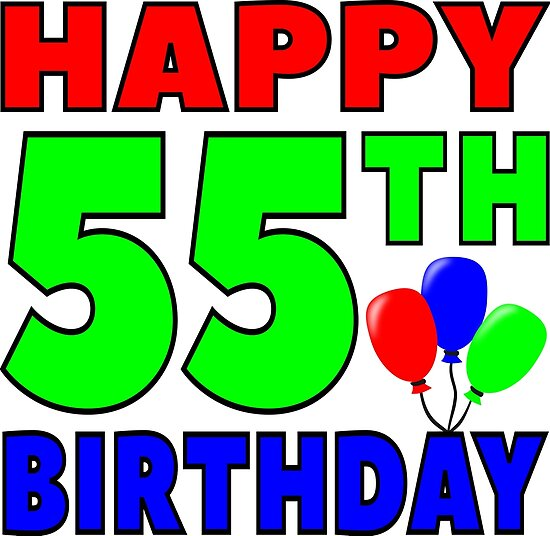 Happy 55th Birthday Posters By Wordpower900