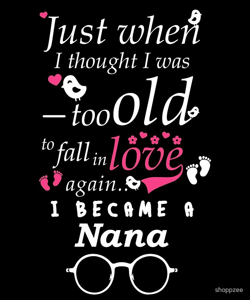 I Became Nana Grandma Grandmother by shoppzee