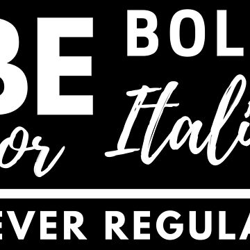 Be Bold or Italic Never Regular - Typography by mMx-Design