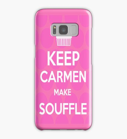Keep Carmen make Souffle Samsung Galaxy Case/Skin
