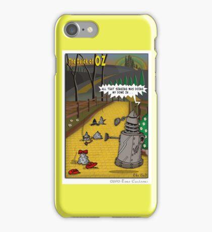 The Dalek Of OZ iPhone Case/Skin
