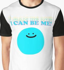 I Can Be Me! Graphic T-Shirt