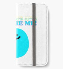 I Can Be Me! iPhone Wallet/Case/Skin