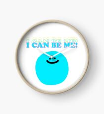 I Can Be Me! Clock