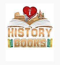 Buchliebhaber - Ich liebe Geschichtsbücher Fotodruck