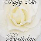 White Flower Happy 20th Birthday  by martinspixs