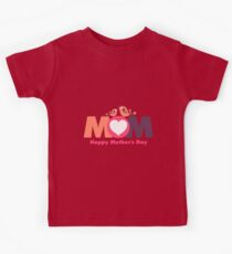 MoM Mother's Day Kids Tee