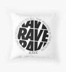 RAVE RAVE RAVE #1 Kissen