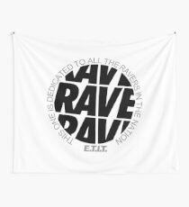 RAVE RAVE RAVE #1 Wandbehang