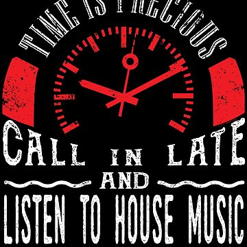 House Music DJing DJ Call In Late Listen House Music by shoppzee
