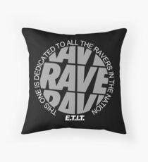 RAVE RAVE RAVE #2 Kissen