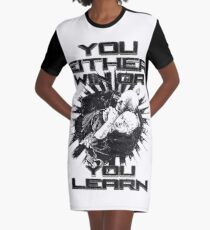 BJJ You Either Win or You Learn Graphic T-Shirt Dress