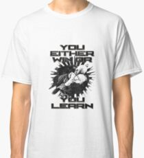 BJJ You Either Win or You Learn Classic T-Shirt